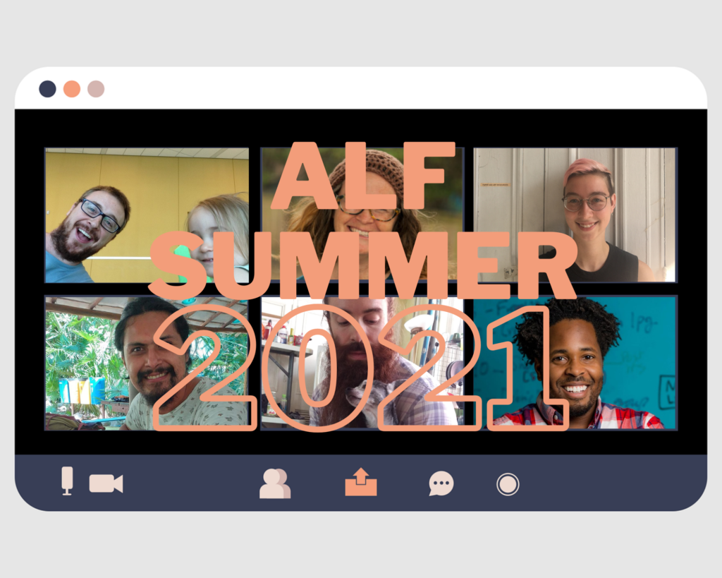 computer screen with the words ALF Summer 2021